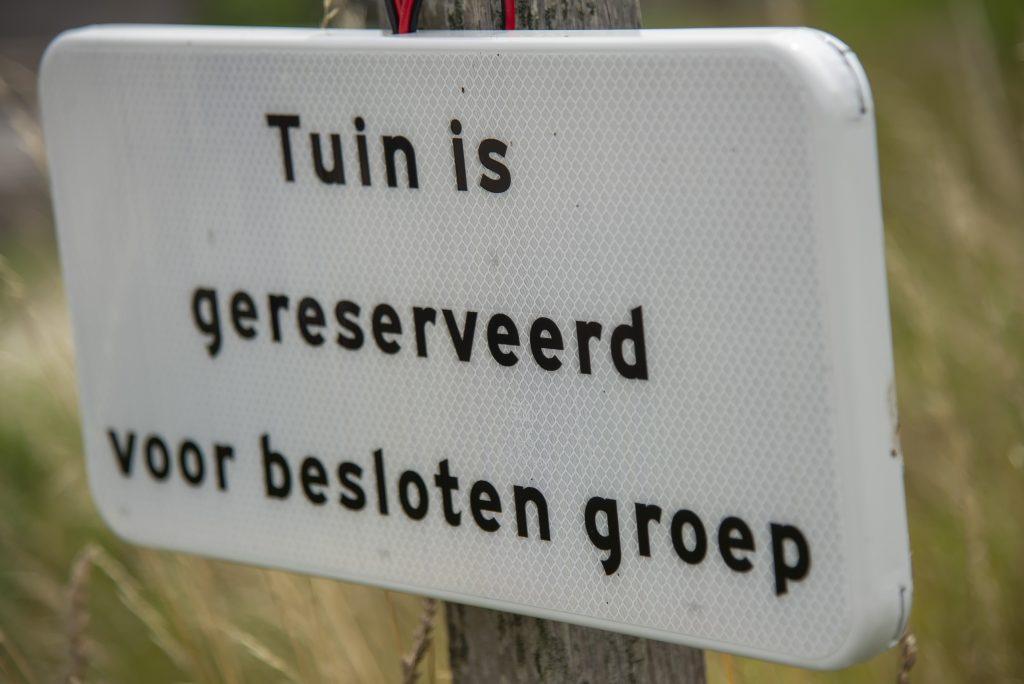 Tuin is gereserveerd voor besloten groep